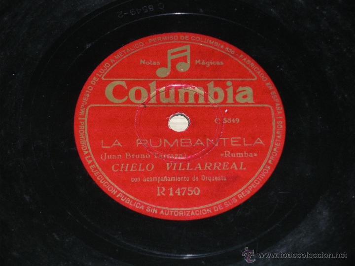 ANTIGUO DISCO DE PIZARRA DE CHELO VILLARREAL, LA RUMBATELA (RUMBA); LA RASPA (BAILE POPULAR). COLUMB (Música - Discos - Pizarra - Bandas Sonoras y Actores )