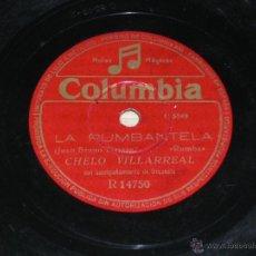 Discos de pizarra: ANTIGUO DISCO DE PIZARRA DE CHELO VILLARREAL, LA RUMBATELA (RUMBA); LA RASPA (BAILE POPULAR). COLUMB. Lote 39828419
