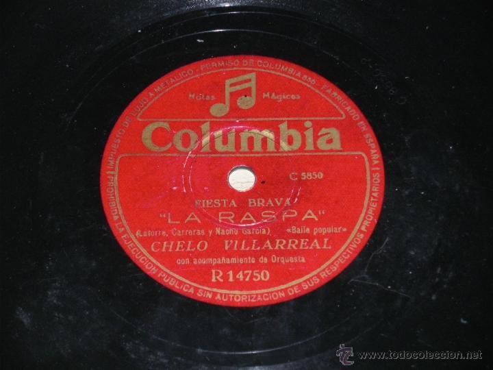Discos de pizarra: ANTIGUO DISCO DE PIZARRA DE CHELO VILLARREAL, La Rumbatela (Rumba); La Raspa (baile popular). Columb - Foto 2 - 39828419