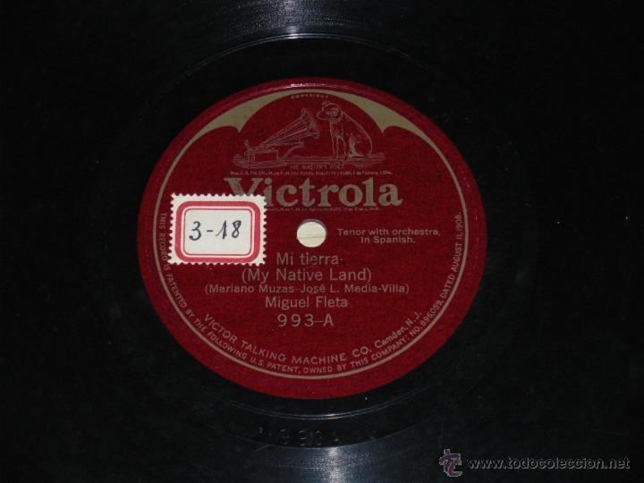 DISCO DE PIZARRA VICTROLA 993. MIGUEL FLETA - MI TIERRA / ADIOS TRIGUEÑA - . (Música - Discos - Pizarra - Clásica, Ópera, Zarzuela y Marchas)