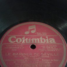 Discos de pizarra: DISCO GRAMOFONO-LE BARBIER - DE - SEVILLE - Y LAKME-. Lote 39995320