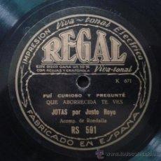 Discos de pizarra: JOTAS POR JUSTO ROYO -REGAL- 78RPM. Lote 40019963