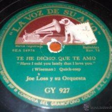 Discos de pizarra: DISCO LA VOZ DE SU AMO SENTIMENTAL Y TE HE DICHO QUE TE AMO. Lote 40035365