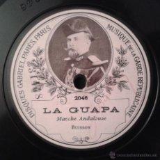 Discos de pizarra: GARDE REPUBLICAINE - LA GUAPA (MARCHE ANDALOUSE) / LA MACHICHA. Lote 40068731