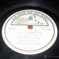 Discos de pizarra: LA CALETA DISCO LA VOZ DE SU AMO. Lote 40342063