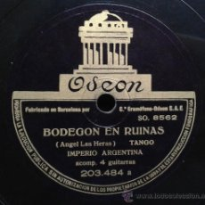 Discos de pizarra: IMPERIO ARGENTINA - BODEGON EN RUINAS / SANJUANINA DE MI AMOR. Lote 40631807