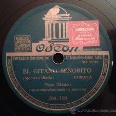 Discos de pizarra: PEPE BLANCO - EL GITANO SEÑORITO / LA TRINI. Lote 40639541