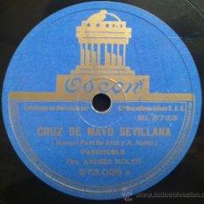 Discos de pizarra: ORQUESTA ANDRES MOLTO - CRUZ DE MAYO SEVILLANA / VENTA DE VARGAS (PASODOBLES). Lote 40643298