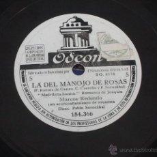 Discos de pizarra: LA DEL MANOJO DE ROSAS - MARCOS REDONDO - PABLO SOROZABAL - DUO DE LA VENTANA MADRILEÑA BONITA. Lote 40709978