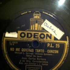 Discos de pizarra: ANTIGUO DISCO PIZARRA NO ME QUIERAS TANTO-CANZON. FUNICULI-FUNICULI, TARANTELA PASODOBLE. ODEON. Lote 40759798