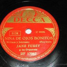 Discos de pizarra: ANTIGUO DISCO DE PIZARRA DE JANE TURZY Y SU ORQUESTA - LA NIÑA DE OJOS BONITOS - BUENOS DIAS SEÑOR E. Lote 40966997
