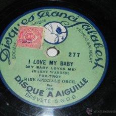 Discos de pizarra: ANTIGUO SICO DE PIZARRA DE VALSE AVEC CHANT (ALWAYS) - FOX-TROT MIKE SPECIALE ORCH (I LOVE MY BABY) . Lote 40981460
