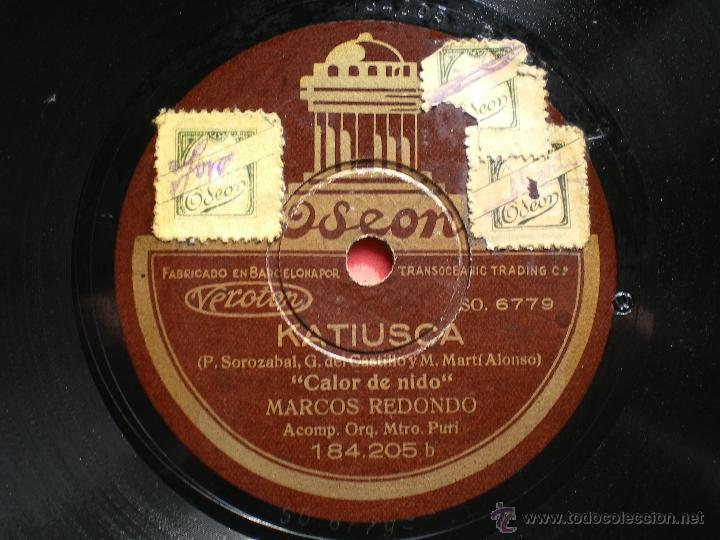 PIZARRA KATIUSKA CALOR DE NIDO MARCOS REDONDO ODEON 184-205 PEPETO (Música - Discos - Pizarra - Solistas Melódicos y Bailables)