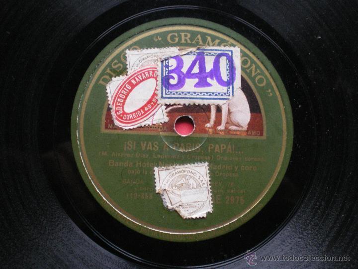 Discos de pizarra: PIZARRA / SI VAS A PARIS PAPA - OVACION Y VUELTA BANDA HOTEL NACIONAL DE MADRID AE 2975 PEPETO - Foto 2 - 41375203