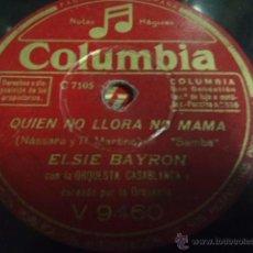 Discos de pizarra: DISCO DE PIZARRA ELSIE BAYRON QUIEN NO LLORA NO MAMA X. Lote 41385279