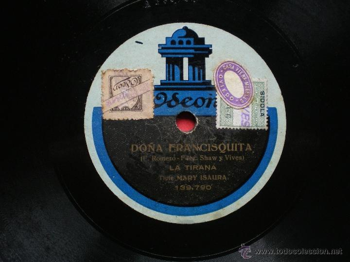 Discos de pizarra: DOÑA FRANCISQUITA , LA TIRANA , BOLERO GITANO , EL MARABU , MARY ISAURA , ODEON , PIZARRA pepeto - Foto 2 - 41403489