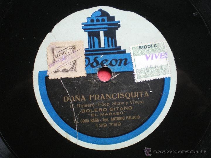 Discos de pizarra: DOÑA FRANCISQUITA , LA TIRANA , BOLERO GITANO , EL MARABU , MARY ISAURA , ODEON , PIZARRA pepeto - Foto 3 - 41403489