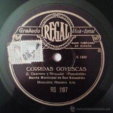 Discos de pizarra: BANDA MUNICIPAL DE SAN SEBASTIÁN - CORRIDAS GOYESCAS / PIROPOS...NÓ!. Lote 41540714