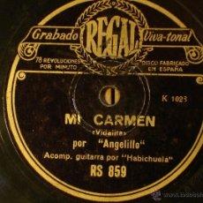 Discos de pizarra: ANGELILLO Y A LA GUITARRA EL HABICHUELA - MI CARMEN / LAS MUJERES DE LA SIERRA - REGAL RS859. Lote 42033595