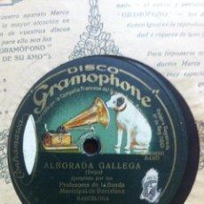 Discos de pizarra: ALBORADA GALLEGA.(VEIGA) PROFES. DE LA BANDA MUNIC. DE BARCELONA.SAINT GEORGES (G. ALLIER)PASODOBLES. Lote 42212364