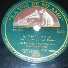 Discos de pizarra: DISCO DE PIZARRA SID PHILLIPS Y SU ORQUESTA, HAZME EL AMOR / MENTIRAS, ED. LA VOS DE SU AMO, GY 1006. Lote 42340317