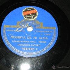 Discos de pizarra: DISCO DE PIZARRA ORQUESTA CANARO, ORQUIDEAS A LA LUZ DE LA LUNA / NEGRITA DE MI ALMA, ED. ODEON 1838. Lote 42346982