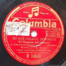 Discos de pizarra: MARUJITA DIAZ - EL LENGUAJE DEL ABANICO / LA RULETA (YO SOY CASADO, SEÑORITA). Lote 42435572