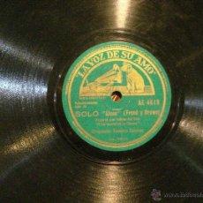 Discos de pizarra: SOLO ( ALONE) / COSI COSA - DISCO PIZARRA LA VOZ DE SU AMO. Lote 42470315