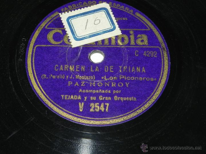 DISCO DE PIZARRA. PAZ MONROY, COLUMBIA V 2547, CARMEN LA DE TRIANA, LOS PICONEROS Y ANTONIO VARGAS H (Música - Discos - Pizarra - Bandas Sonoras y Actores )