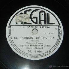 Disques en gomme-laque: DISCO DE PIZARRA EL BARBERO DE SEVILLA, ED. REGAL - M 15036 - ORQUESTA SINFONICA DE MILAN.. Lote 43466729