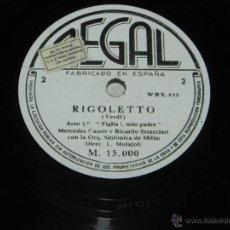Discos de pizarra: DISCO DE LA ÓPERA RIGOLETTO DE VERDI, ED. REGAL - GRAN ORQUESTA SINFÓNICA DE MILAN CON MERCEDES CAP. Lote 43467092