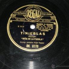 Discos de pizarra: DISCO DE PIZARRA NIÑA DE LA PUEBLA, TU ERES BELLA ANDALUCÍA / TINIEBLAS, DK 8770, ED REGAL. CON LIGE. Lote 43467725