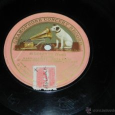 Discos de pizarra: DISCO DE PIZARRA RIGOLETTO DE VERDI, MARIA GALVANY TITTA RUFFO, DISCO MONOFACIAL., ED. GRAMOPHONE C. Lote 43469293