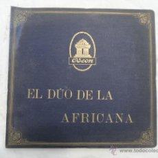 Discos de pizarra: ALBUM DISCOS DE PIZARRA ODEON. EL DÚO DE LA AFRICANA.. Lote 44131421
