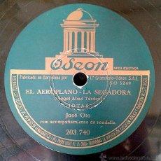 Discos de pizarra: JOSE OTO - EL AEROPLANO - LA SEGADORA / EL DIA QUE YO NACI - LA FEMATERA 78RPM -JOTAS- . Lote 44288512