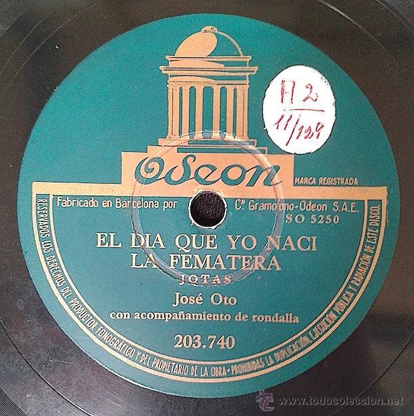 Discos de pizarra: Jose Oto - El Aeroplano - La Segadora / El Dia Que Yo Naci - La Fematera 78RPM -JOTAS- - Foto 2 - 44288512