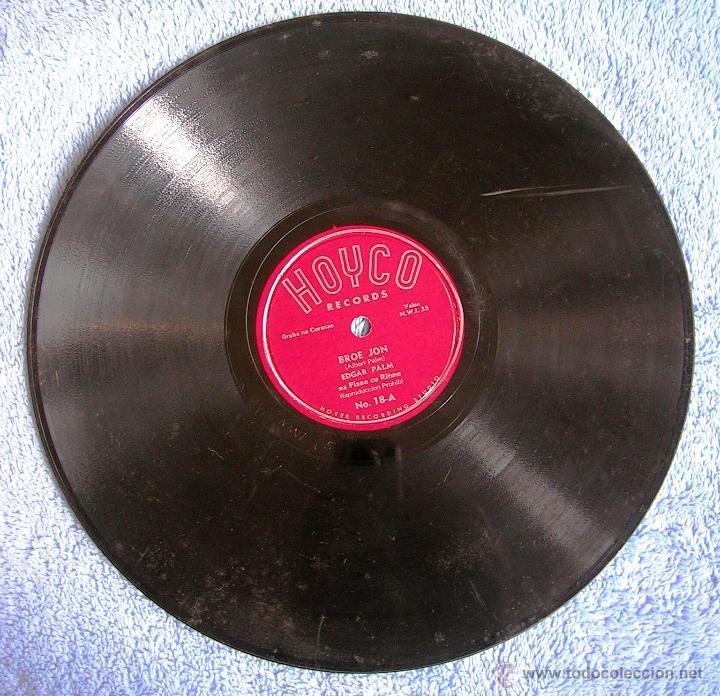 Discos de pizarra: DISCO 78 RPM PIZARRA - EDGAR PALM DESDE CURACAO - PONCHE CREMA. BROE JON. - Foto 4 - 44327164
