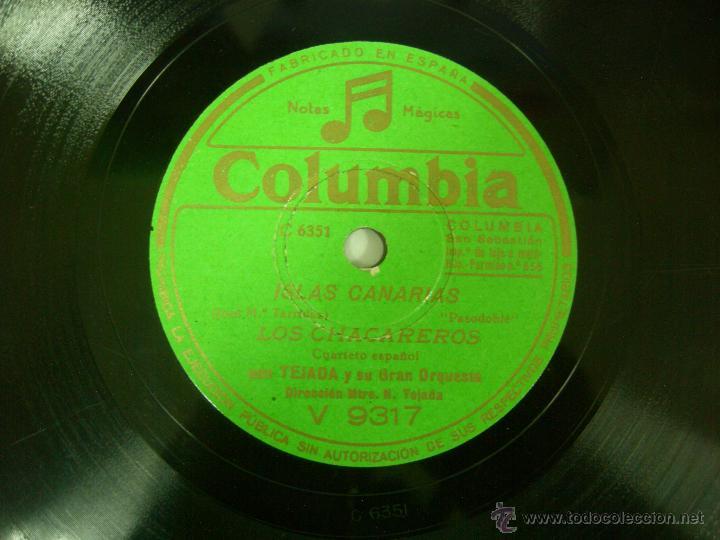 DISCO PIZARRA PASODOBLE, ISLAS CANARIAS Y MARINELA - LOS CHACAREROS, (Música - Discos - Pizarra - Flamenco, Canción española y Cuplé)