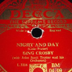 Dischi in gommalacca: BING CROSBY ( NIGHT AND DAY - JUST ONE OF THOSE THINGS ) ENGLAND DECCA. Lote 44530154