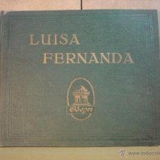 Discos de pizarra: LUISA FERNANDA - ZARZUELA COMPLETA EN 4 DISCOS - ODEON - ALBUM SERIGRAFIADO. Lote 44845594
