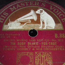 Discos de pizarra: TOMMY DORSEY & HIS ORCHESTRA ( BOOGIE WOOGIE - TIN ROOF BLUES ) SWING MUSIC 1939 SERIES ENGLAND. Lote 91035162