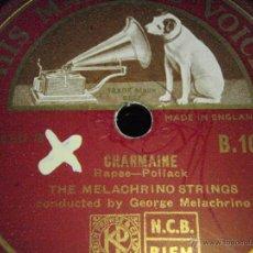 Discos de pizarra: THE MELACHRINO STRINGS ( CHARMAINE - AMOUREUSE ) ENGLAND HMV. Lote 44872113