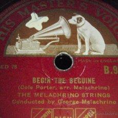 Discos de pizarra: THE MELACHRINO STRINGS ( BEGIN THE BEGUINE - INDIAN SUMMER ) ENGLAND HMV. Lote 156896072