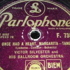 Discos para gramofone: VICTOR SILVESTER & HIS BALL ROOM ORCHESTRA ( AT THE BALALAIKA - I ONCE HAD A HEART, MARGARITA ) . Lote 44888495