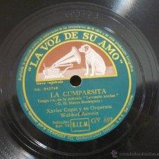 Discos de pizarra: XAVIER CUGAT Y SU ORQUESTA WALDORF-ASTORIA - AUTO CONGA / LA CUMPARSITA - PIZARRA 10'' - GY 697. Lote 44988692