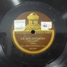 Discos de pizarra: EMILI VENDRELL - LA BALANGUERA / L'EMIGRANT - PIZARRA ODEON 153.335. Lote 45022428