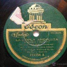 Discos de pizarra: JESUS PEROSANZ Y MANOLO EL BADAJOZ ODEON 193354 78RPM FANDANGUILLOS/ LA COPLA ANDALUZA. Lote 45269647