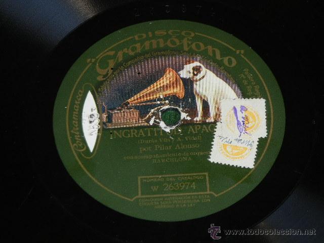 Discos de pizarra: PILAR ALONSO - INGRATITUD APACHE / PASA LA SERENATA - DISCO GRAMOFONO W263974/W263975 - Foto 1 - 45894057