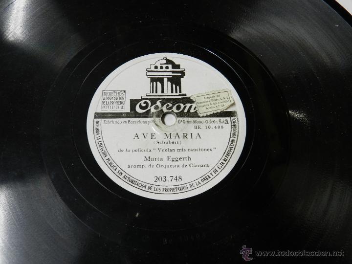 Discos de pizarra: DISCO DE PIZARRA DE MARTA EGGERTH DE LA PELICULA VUELAN MIS CANCIONES AVE MARIA - SERENATA ODEON 203 - Foto 3 - 46690733