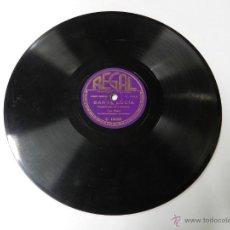 Discos de pizarra: DISCO DE PIZARRA DE TINO ROSSI. TARANTELA / SANTA LUCIA - ED. REGAL. C. 10002.. Lote 46750101